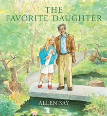 Allen Say's newest book, The Favorite Daughter, is dedicated to his daughter Yuriko.
