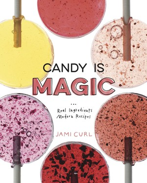 "Jami Curl is the author of ""Candy Is Magic: Real Ingredients, Moden Recipes."""