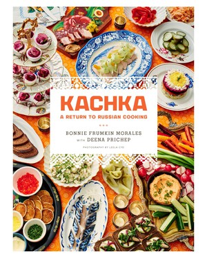 """""""Kachka: A Return to Russian Cooking"""" by Portland restaurateur Bonnie Frumkin Morales is a smart, delicious read, the tale of a Belarusian family's move to the U.S., a daughter's discovery and playful reinterpretation of culinary traditions— and there are recipes!"""
