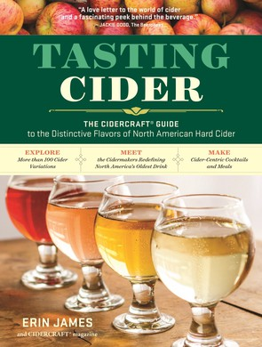 """Tasting Cider"" is a guide that packs in lots of info for novices and aficionados, plus a few recipes."