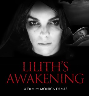 """Monica Demes' """"Lilith's Awakening""""is the first feature film to come out of the David Lynch Graduate School of Cinematic Arts at the Maharishi University in Iowa."""