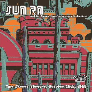 The Sun Ra live album recorded in Portland will be released by Jackpot Records on Record Store Day.